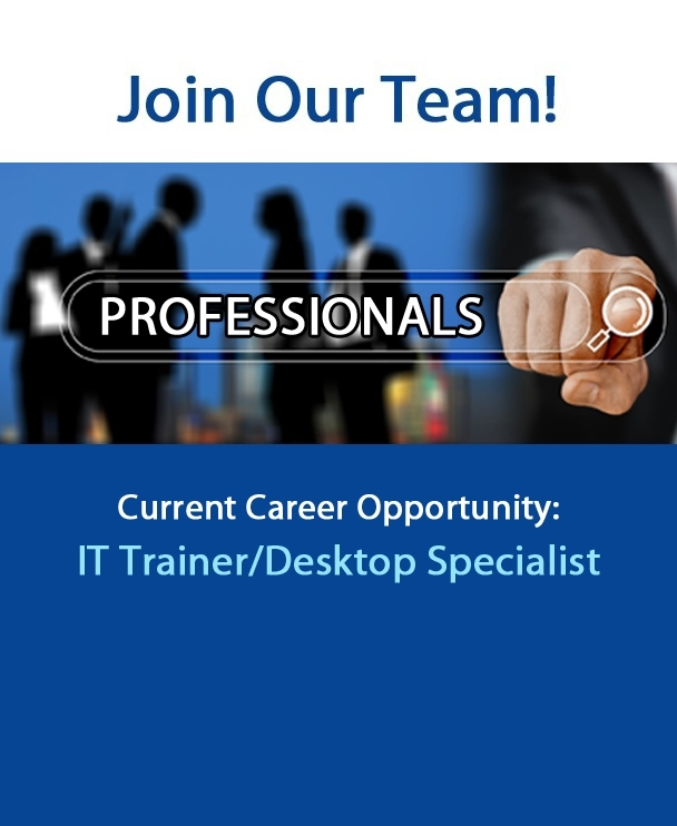 Careers - IT Traininer/Desktop Specialist